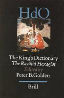 The King's Dictionary: The Ras?lid Hexaglot: Fourteenth Century Vocabularies in Arabic, Persian, Turkic, Greek, Armenian an