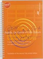 Introduction to Statistics with SPSS: A Guide to the Processing, Analysing and Reporting of (research) Data - Baarda, D. B. / de Goede, M. P. M. / van Dijkum, C. J.