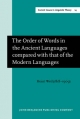 Order of Words in the Ancient Languages compared with that of the Modern Languages - Weil Henri Weil