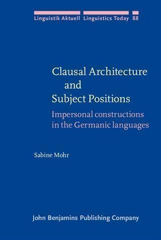 Clausal Architecture and Subject Positions - Sabine Mohr