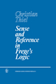 Sense and Reference in Frege's Logic - C.C. Thiel