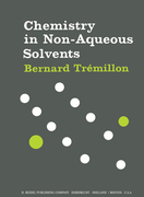 Trémillon, B.: Chemistry in Non-Aqueous Solvents