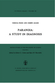 Paranoia: A Study in Diagnosis - A. Fried; Joseph Agassi