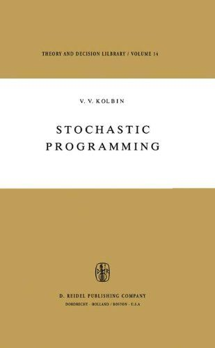 Stochastic Programming (Theory and Decision Library) - Kolbin, V.V.