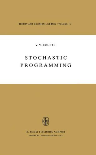 Stochastic Programming (Theory and Decision Library)  Auflage: 1977 - Kolbin, V.V.