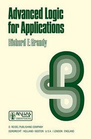 Advanced Logic for Applications - R.E. Grandy