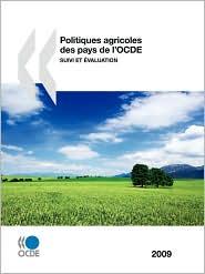 Politiques Agricoles Des Pays De L'Ocde 2009 - Oecd Publishing