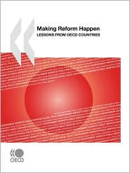 Making Reform Happen: Lessons from OECD Countries - OECD Publishing