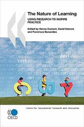 Educational Research and Innovation the Nature of Learning: Using Research to Inspire Practice - OECD Publishing