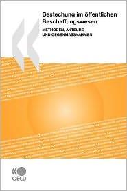 Bestechung Im Offentlichen Beschaffungswesen - Oecd Publishing