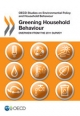 OECD Studies on Environmental Policy and Household Behaviour Greening Household Behaviour:  Overview from the 2011 Survey - Oecd