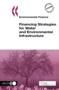 Environmental Finance Financing Strategies for Water and Environmental Infrastructure