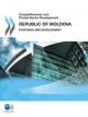 Competitiveness and Private Sector Development:  Republic of Moldova 2011:  Fostering SME Development