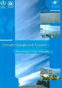 Climate Change and Tourism: Responding to Global Challenges - Herausgeber: World Tourism Organization