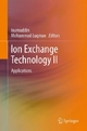 Ion Exchange Technology II - Dr. Inamuddin;  Dr. Inamuddin;  Mohammad Luqman;  Mohammad Luqman