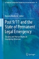Post 9/11 and the State of Permanent Legal Emergency - Aniceto Masferrer;  Aniceto Masferrer