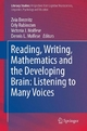 Reading, Writing, Mathematics and the Developing Brain: Listening to Many Voices - Zvia Breznitz;  Zvia Breznitz;  Orly Rubinsten;  Orly Rubinsten;  Victoria J. Molfese;  Victoria J. Molfese;  Dennis L. Molfese;  Dennis L. Molfese