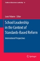 School Leadership in the Context of Standards-Based Reform - Louis Volante;  Louis Volante