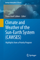 Climate and Weather of the Sun-Earth System (CAWSES) - Franz-Josef Lubken