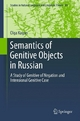 Semantics of Genitive Objects in Russian - Olga Kagan