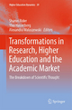Transformations in Research, Higher Education and the Academic Market - Sharon Rider; Ylva Hasselberg; Alexandra Waluszewski