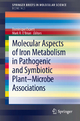Molecular Aspects of Iron Metabolism in Pathogenic and Symbiotic Plant-Microbe Associations - Dominique Expert;  Mark R. O'Brian