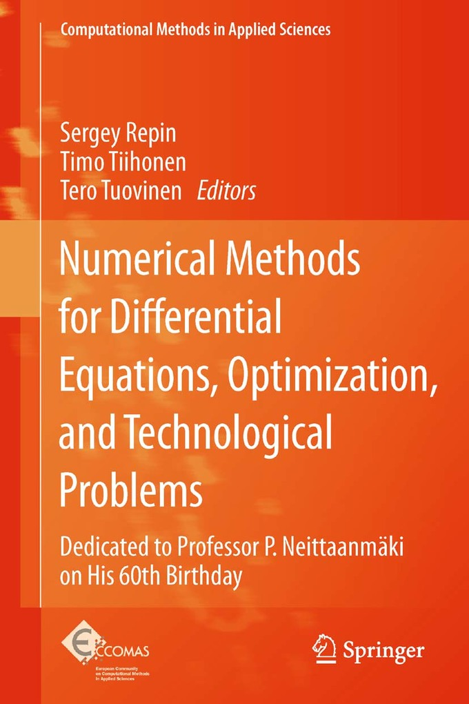 Numerical Methods for Differential Equations, Optimization, and Technological Problems als eBook von - Springer Netherlands