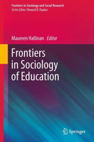 Frontiers in Sociology of Education - Maureen T. Hallinan
