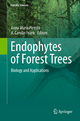 Endophytes of Forest Trees - Anna Maria Pirttilä;  Anna Maria Pirttilä;  A. Carolin Frank;  Carolin Frank