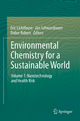 Environmental Chemistry for a Sustainable World - Eric Lichtfouse; Jan Schwarzbauer; Robert Didier