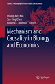 Mechanism and Causality in Biology and Economics - Hsiang-Ke Chao; Szu-Ting Chen; Roberta L. Millstein