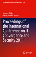 Proceedings of the International Conference on IT Convergence and Security 2011