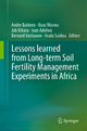 Lessons learned from Long-term Soil Fertility Management Experiments in Africa - Andre Bationo; Boaz Waswa; Job Kihara; Ivan Adolwa