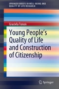 Young People's Quality of Life and Construction of Citizenship - Graciela Tonon