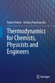 Thermodynamics for Chemists, Physicists and Engineers - Robert Ho?yst;  Andrzej Poniewierski