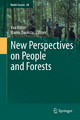 New Perspectives on People and Forests - Eva Ritter; Dainis Dauksta
