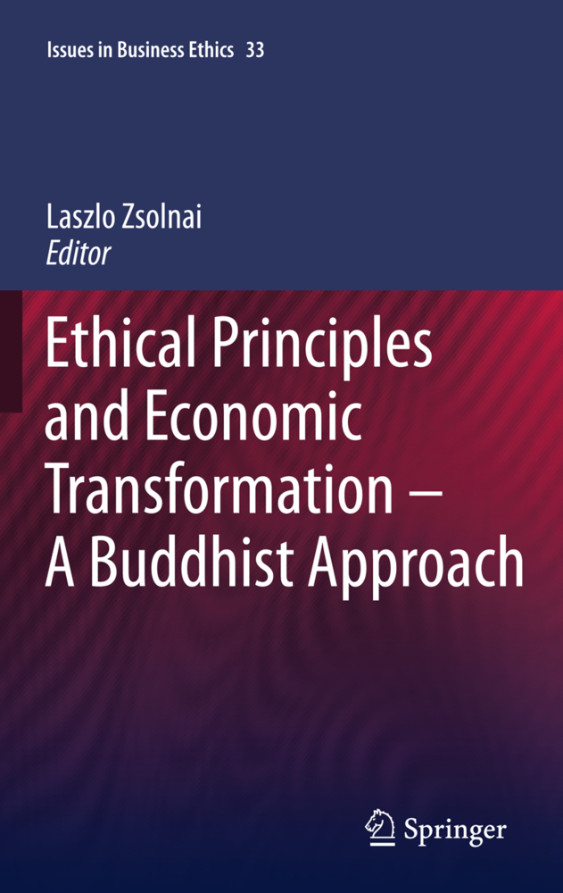 Ethical Principles and Economic Transformation - A Buddhist Approach als Buch von - Springer