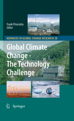 Advances in Global Change Research: Global Climate Change - The Technology Challenge - Princiotta, Frank (Hrsg.)