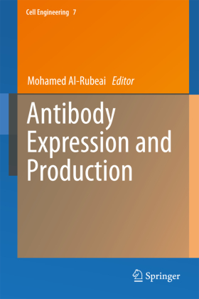 Cell Engineering: Antibody Expression and Production - Rubeai, Mohamed Al- (Hrsg.)