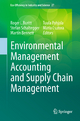 Environmental Management Accounting and Supply Chain Management - Roger L. Burritt; Stefan Schaltegger; Martin Bennett; Tuula Pohjola