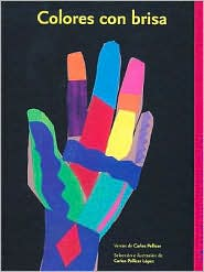 Colores con Brisa - Carlos Mario Pellicer, Carlos Pellicer Lopez (Illustrator)