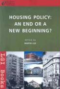 Housing Policy: An End or New Begining?