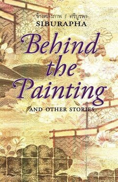 Behind the Painting: And Other Stories - Siburapha