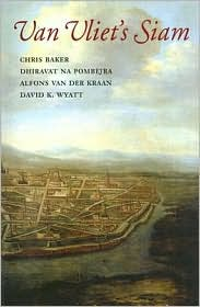 Van Vliet's Siam - Chris Baker (Editor), David K. Wyatt (Editor), Dhiravat na Pomberja (Editor), Alfons van van der Kraan (Editor)