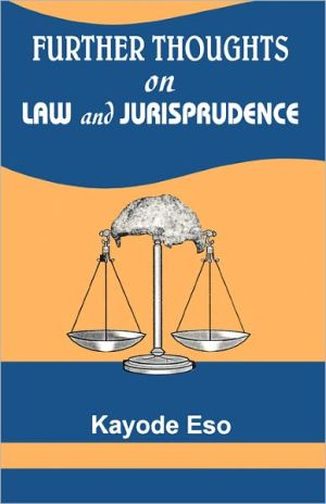 Further Thoughts On Law And Jurisprudence