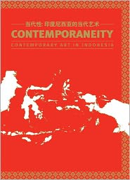 Contemporaneity: Contemporary Art of Indonesia