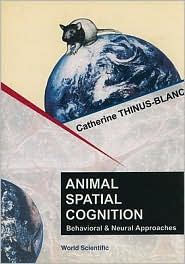 Animal Spatial Cognition: Behavioural and Brain Approach
