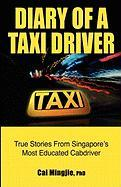 Diary of a Taxi Driver: True Stories From Singapore's Most Educated Cabdriver