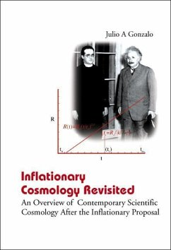 Inflationary Cosmology Revisited: An Overview of Contemporary Scientific Cosmology After the Inflationary Proposal - Gonzalo, Julio A.