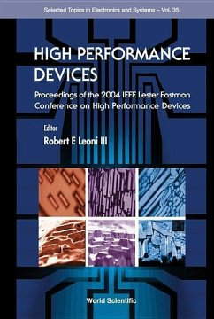 High Performance Devices - Proceedings of the 2004 IEEE Lester Eastman Conference - Leoni III, Robert E (ed.)
